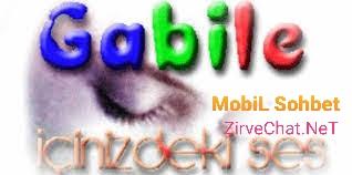 Gabile mobil sohbet odaları